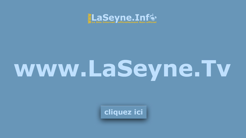 www.LaSeyne.Tv - La TèBé officiellement Non-officielle de La Seyne sur Mer