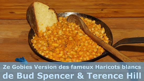 Ze Gobie Bleu is a Cowboy ... Voici sa Version des fameux Haricots blancs de Bud Spencer & Terence Hill