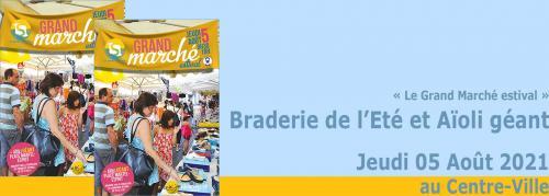 Braderie: Un Grand Marché estival et Aïoli géant, leJeudi 05 Août 2021 auCentre-Ville -
