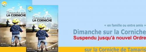 Crise sanitaire:Suspension des« Dimanche sur la Corniche » jusqu'à nouvel Ordre -